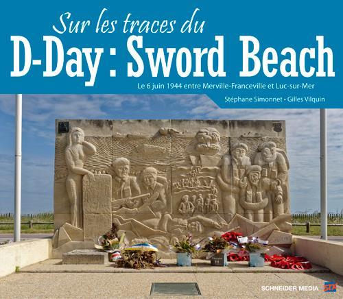 Sur les traces du D-Day ; Sword Beach