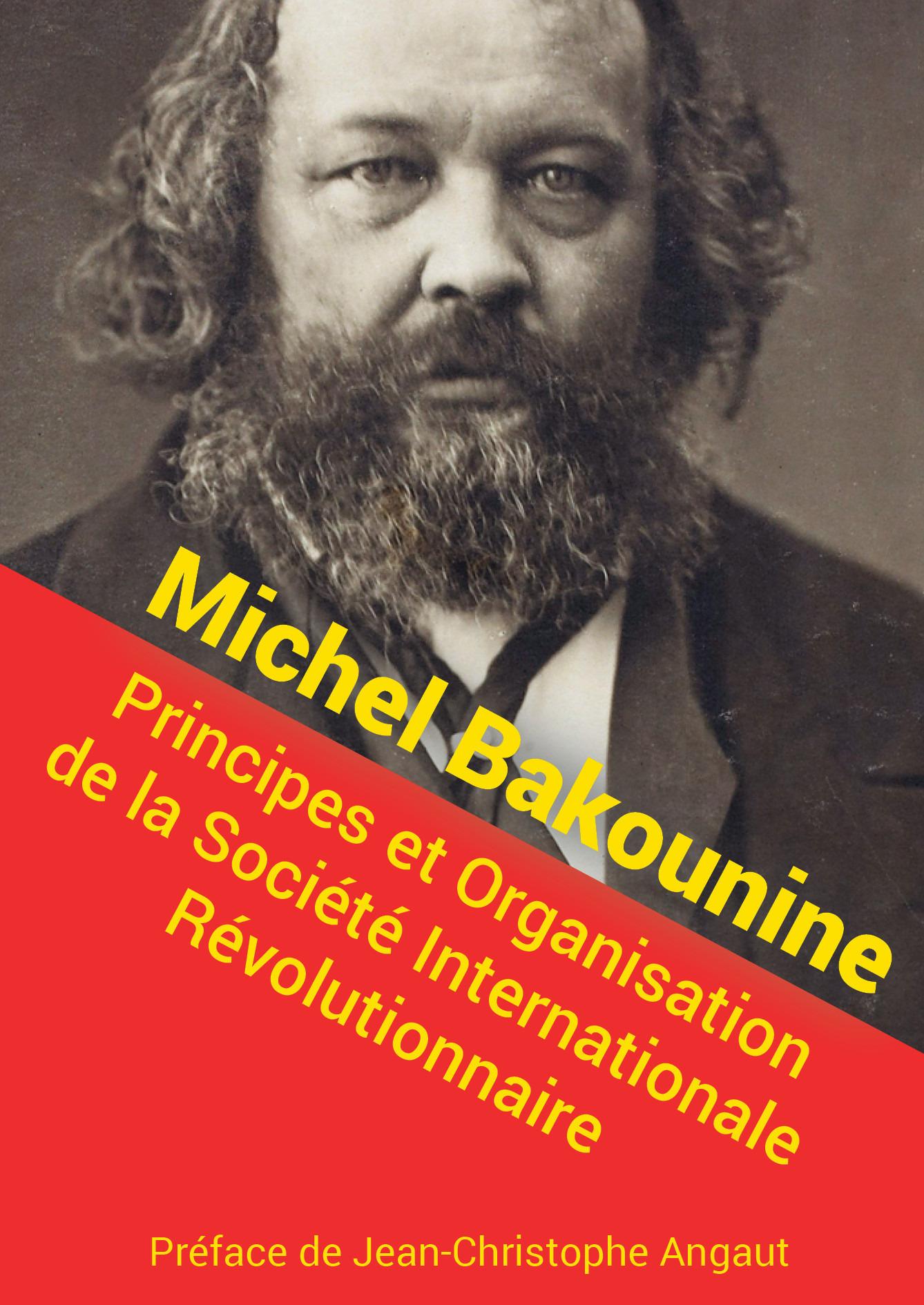 Principes et organisation de la société internationale ouvrière