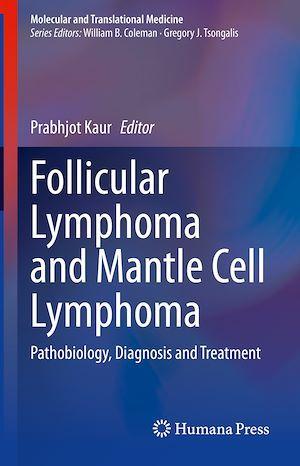 Follicular Lymphoma and Mantle Cell Lymphoma  - Prabhjot Kaur