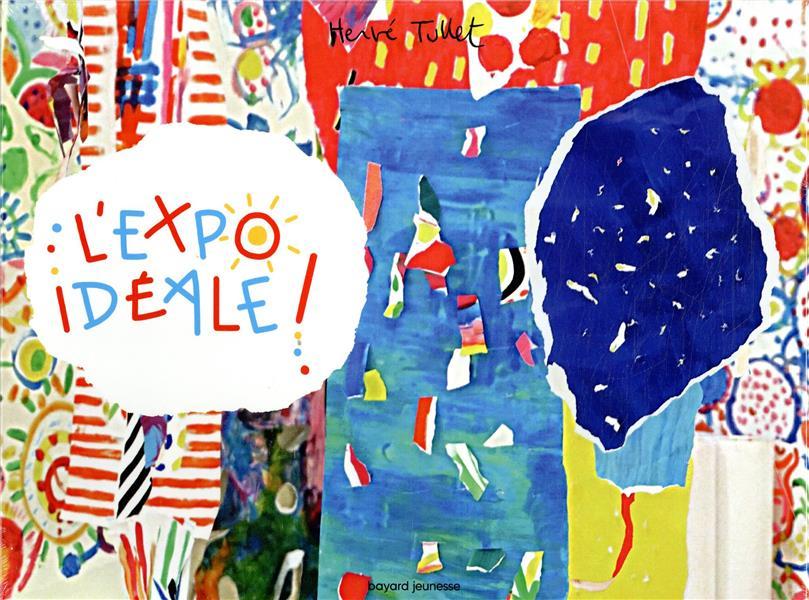 L'expo idéale !
