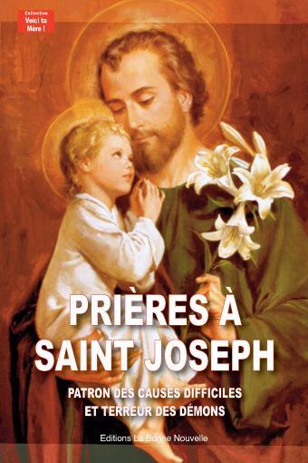 Prières à Saint Jospeh ; patron des causes difficiles et terreur des démons