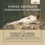Vente AudioBook : Poésie érotique. Anthologie en 110 poèmes et 50 auteurs  - Paul Verlaine - Louise Labé - Pierre Louÿs - Arthur Rimbaud - George Sand - Jean (de) La Fontaine