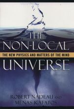 Vente Livre Numérique : The Non-Local Universe: The New Physics and Matters of the Mind  - Menas Kafatos