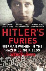 Hitler's Furies  - Wendy Lower