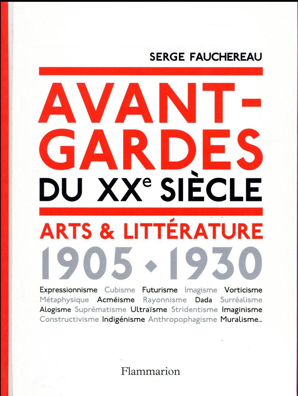 Avant-gardes du XXe siècle ; arts & littérature, 1905-1930
