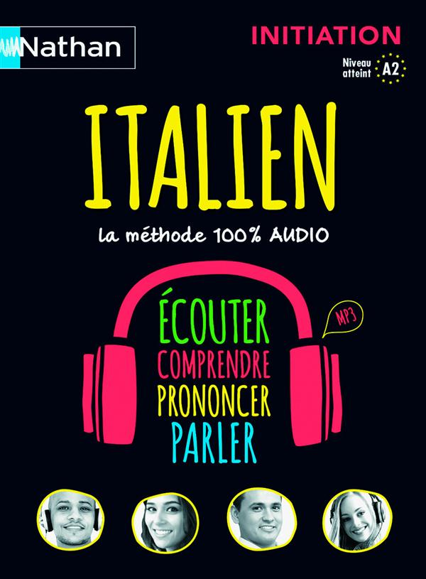 Italien ; 100% audio ; initiation ; niveau A2 (édition 2015)