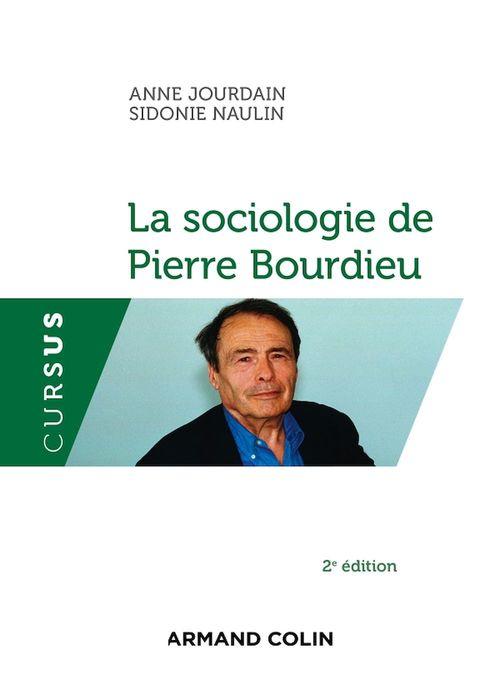 La sociologie de Pierre Bourdieu