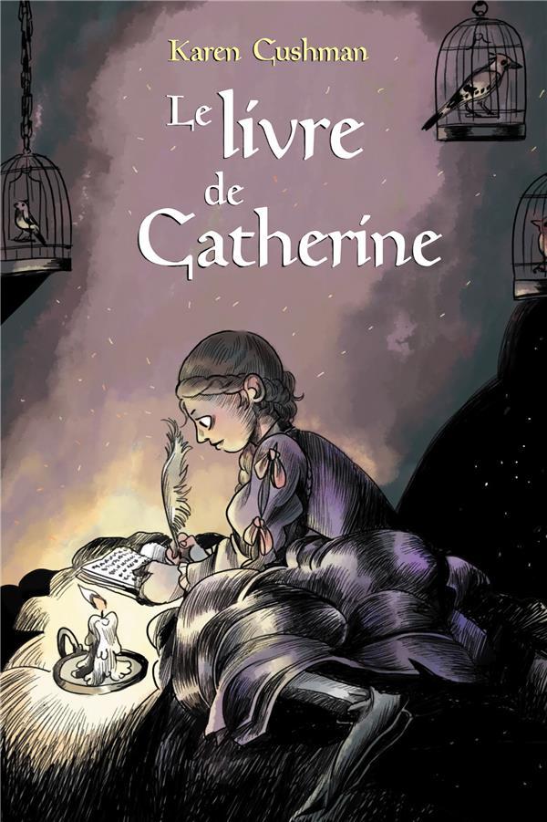 LE LIVRE DE CATHERINE CUSHMAN, KAREN