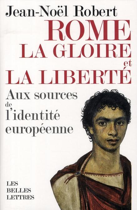 Rome aux sources de l'identité européenne