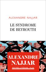 Vente EBooks : Le syndrome de Beyrouth  - Alexandre NAJJAR