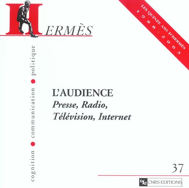 Hermes N.37 ; L'Audience, Presse, Radio, Television, Internet