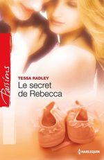 Vente EBooks : Le secret de Rebecca  - Tessa Radley