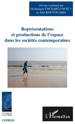 Représentations et productions de l'espace dans les sociétés contemporaines