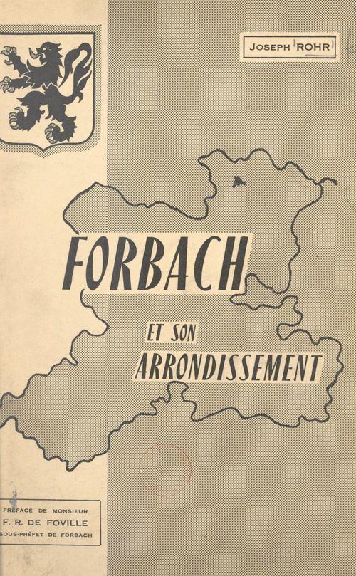 Forbach et son arrondissement