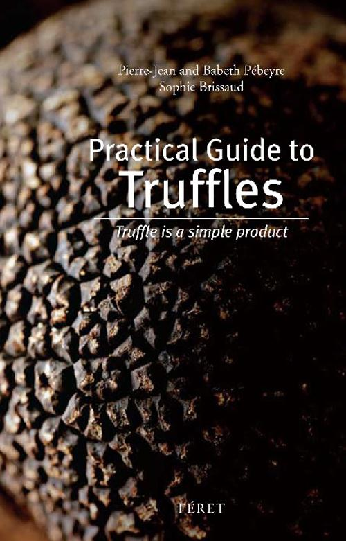 Practical guide to truffles ; truffle simple product