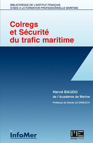 Colregs et securite du trafic maritime