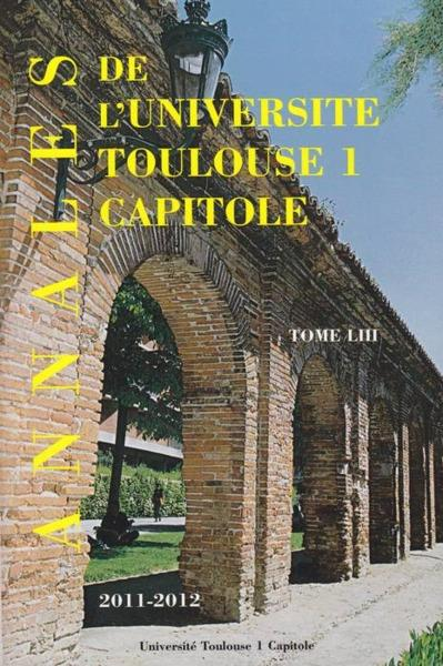 Annales UT1 capitole 2011-2012 t.LIII