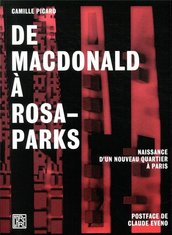 De Macdonald à Rosa-Parks ; naissance d'un nouveau quartier à Paris