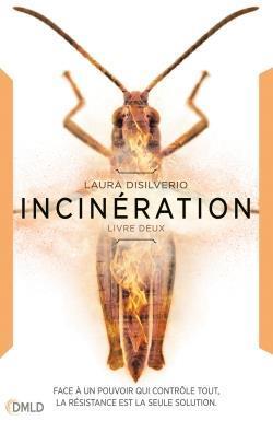 Incubation T.2 ; incinération