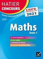 Vente Livre Numérique : Mathématiques tome 1 - CRPE 2021 - Epreuve écrite d'admissibilité  - Michel Mante - Roland Charnay - Micheline Cellier