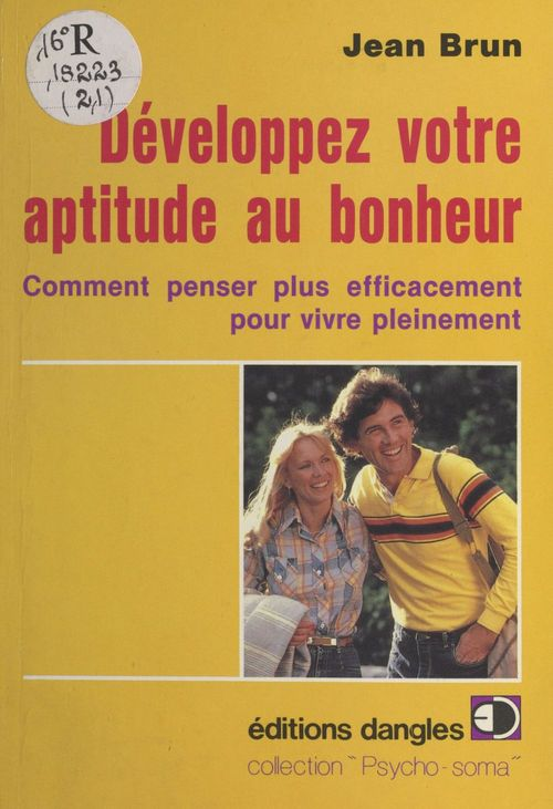Votre aptitude au bonheur  - Jean Brun  - Brun
