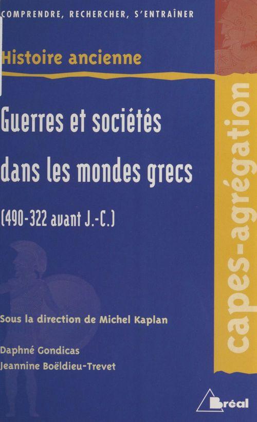 Guerres et societes dans les mondes grecs