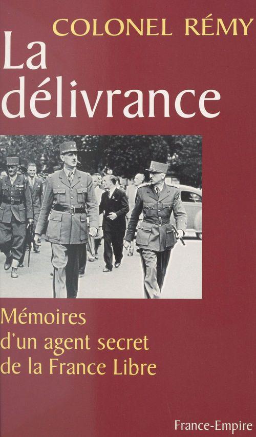 Mémoires d'un agent secret de la France libre (3)  - Rémy