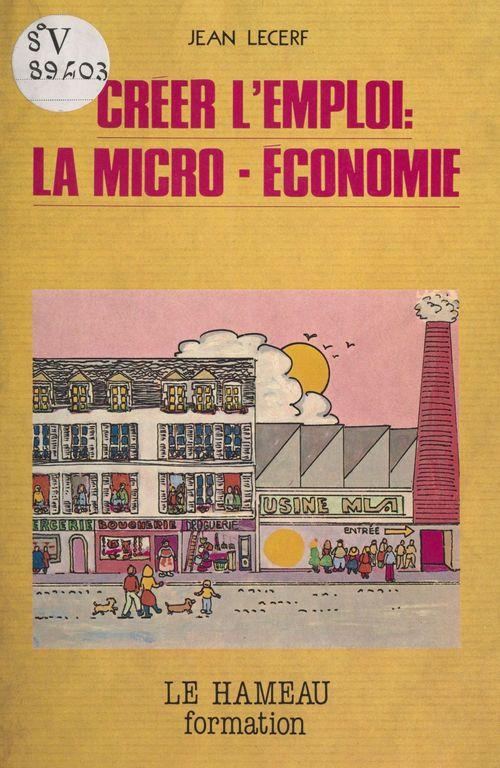 Créer l'emploi : la microéconomie