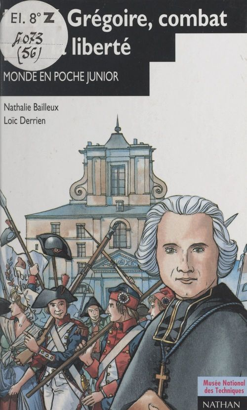 L'abbé Grégoire, combat pour la liberté