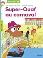 Vente Livre Numérique : Super Ouaf, Tome 03  - Stéphanie Guérineau