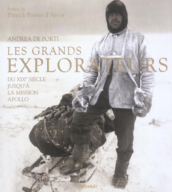 les grands explorateurs - du xixe siecle jusqu'a la mission apollo