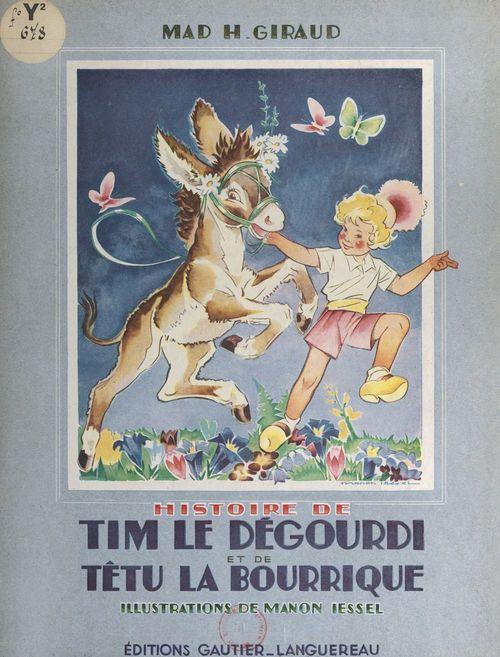 Histoire de Tim-le-Dégourdi et de Têtu-la-Bourrique