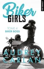 Vente Livre Numérique : Biker Girls - tome 4 Biker boss  - Audrey Carlan