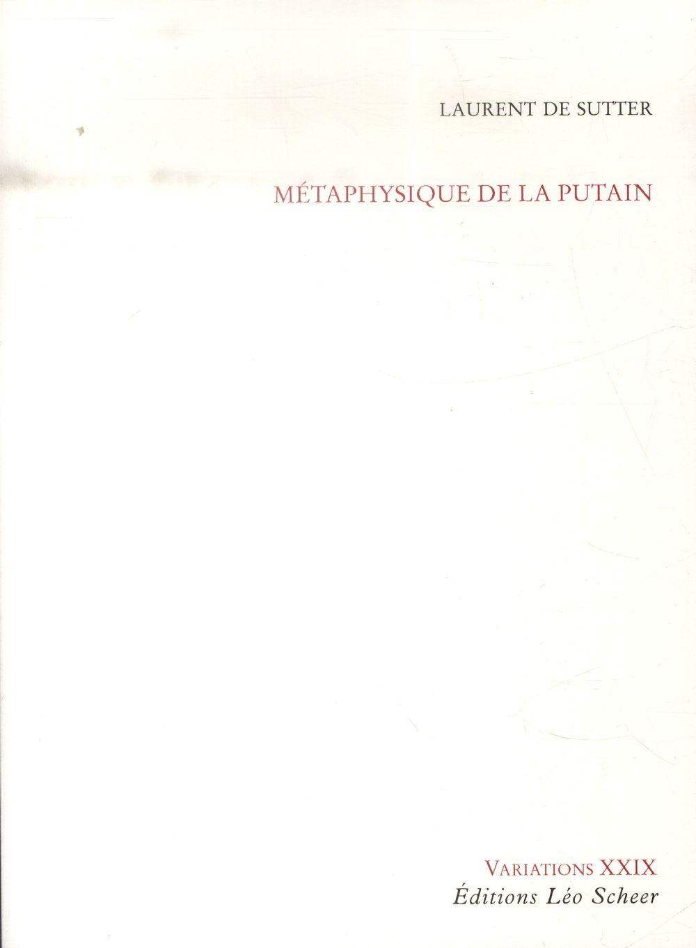 METAPHYSIQUE DE LA PUTAIN