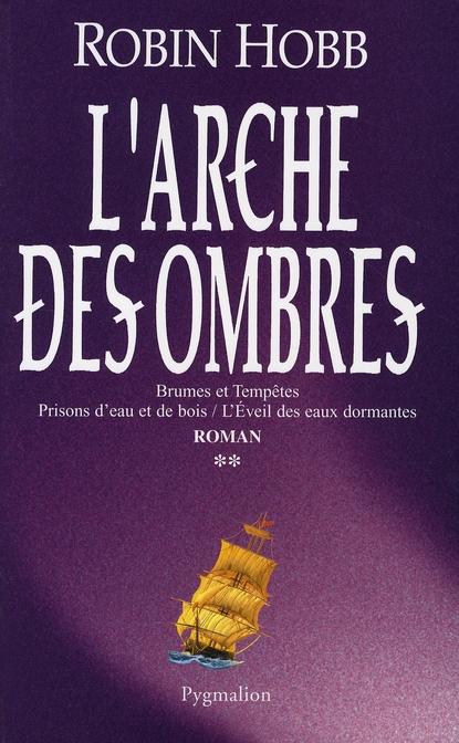 L'Arche Des Ombres T.2