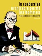 Vente EBooks : Le Corbusier, architecte parmi les hommes