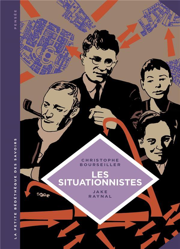 La petite bédéthèque des savoirs T.13 ; les Situationnistes