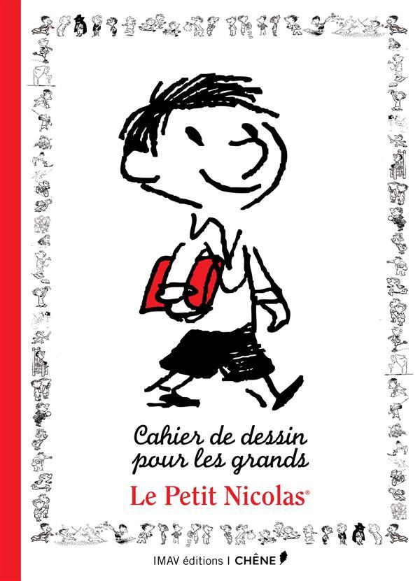 Le Petit Nicolas ; cahier de dessin pour les grands