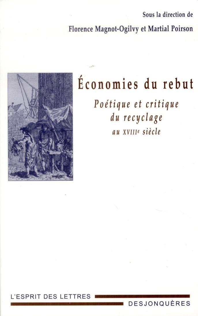 économies du rebut ; politique et critique du recyclage