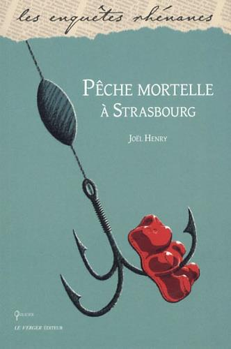 Pêche mortelle à Strasbourg