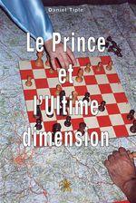 Le prince et l'ultime dimension
