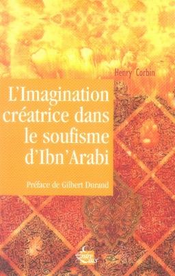 l'imagination créatrice dans le soufisme d'ibn arabi
