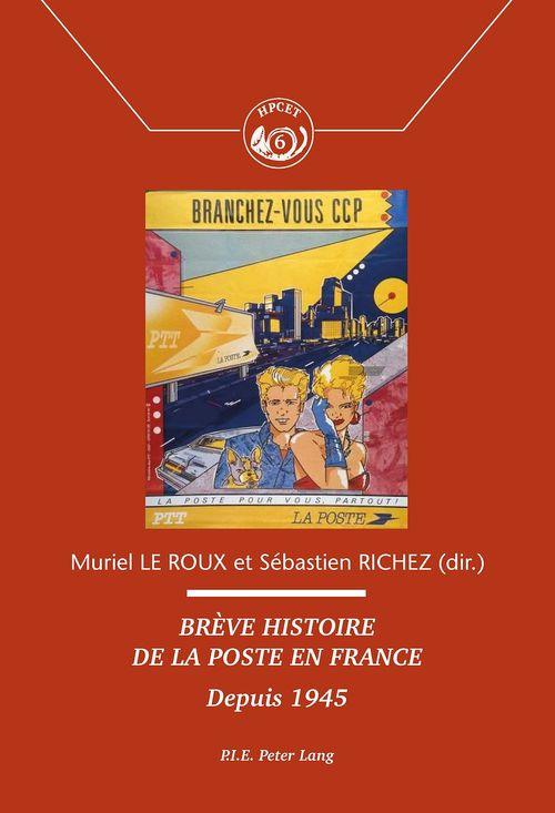 Breve histoire de la poste en france - depuis 1945