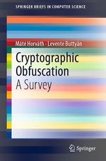Cryptographic Obfuscation  - Levente Buttyan - Mate Horvath
