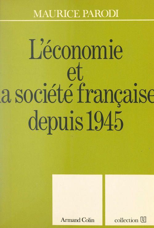 L'économie et la société française depuis 1945