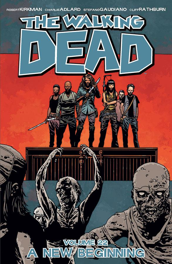 The walking dead T.22 ; a new beginning