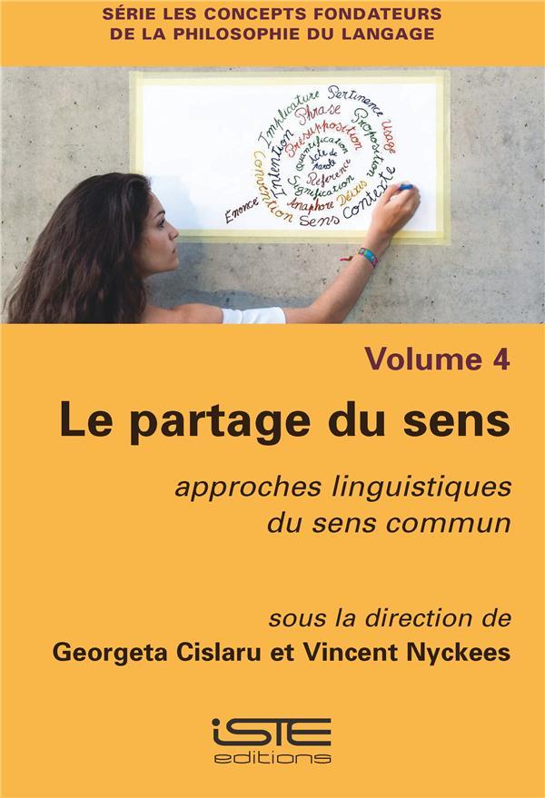 le partage du sens ; approches linguistiques du sens commun