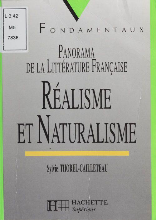 Panorama de la litterature francaise ; realisme et naturalisme