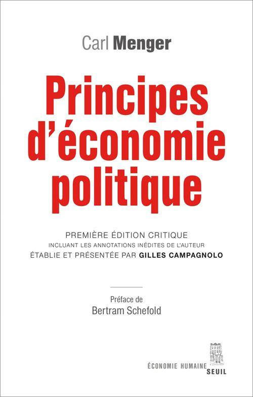 Principes d'économie politique. Première édition critique incluant les annotations inédites de l'aut