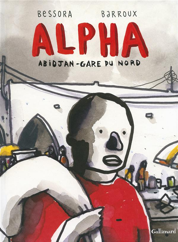 Alpha ; Abidjan - Gare du Nord